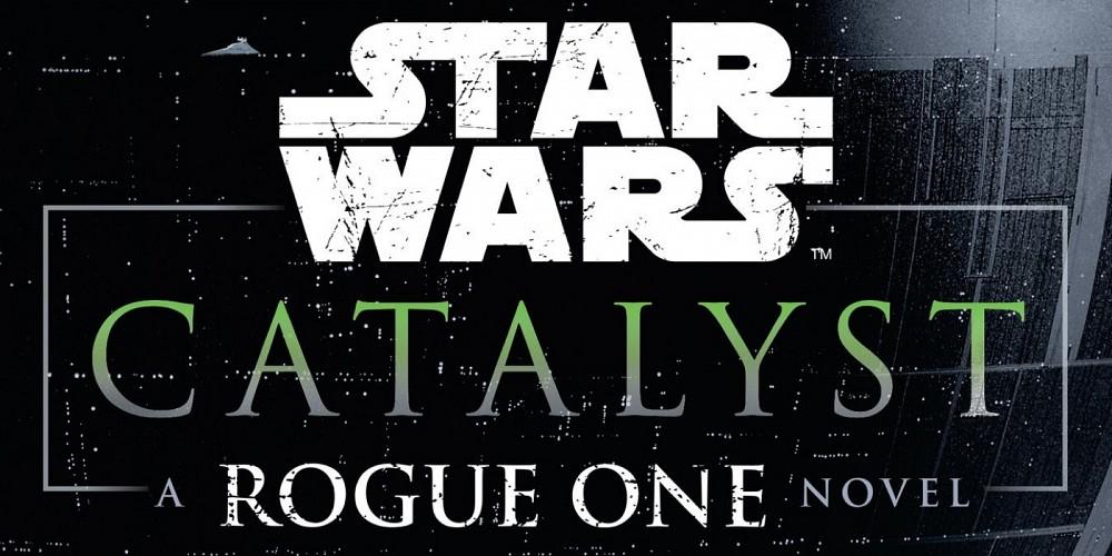 Revelada la sinopsis de Catalyst, la precuela de Rogue One
