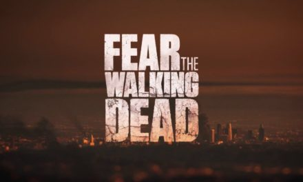 SDCC: Lo que podemos esperar de Fear the Walking Dead
