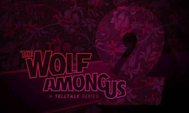 Telltale anuncia fechas para las nuevas temporadas de The Wolf Among Us y Batman