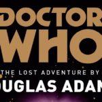 BBC publicará episodio perdido de Doctor Who escrito por Douglas Adams