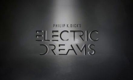 NYCC: Electric Dreams, de Philip K. Dick, llegará como serie a Amazon