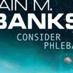 Consider Phlebas, de Iain M. Banks, será adaptada por Amazon Studios