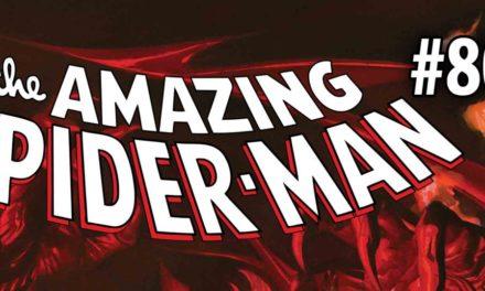 The Amazing Spider-Man es el primer comic de Marvel en alcanzar su publicación #800